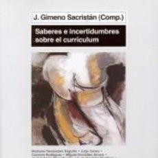 Libros: SABERES E INCERTIDUMBRES SOBRE CURRÍCULUM. Lote 214428851