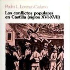 Livros: LOS CONFLICTOS POPULARES EN CASTILLA (SIGLOS XVI-XVII). Lote 216647581