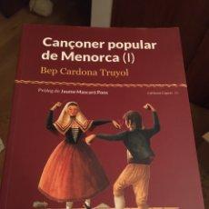 Libros: CANÇONER POPULAR DE MENORCA. Lote 216745146