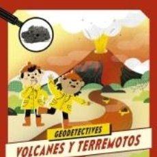Libros: GEODETECTIVES 2. VOLCANES Y TERREMOTOS. Lote 218113811