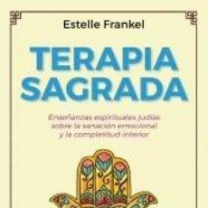 Libros: TERAPIA SAGRADA. Lote 218260237