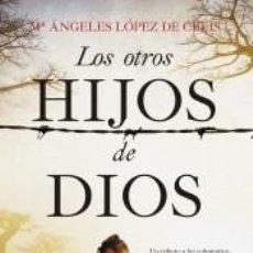 Libros: LOS OTROS HIJOS DE DIOS. Lote 218260256