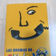 Libros: LAS BROMAS DE ANDA YA - CONTIENE CD. Lote 218339557
