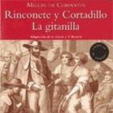 Libros: BIBLIOTECA TEIDE 045 - LA GITANILLA, RINCONETE Y CORTADILLO -MIGUEL DE CERVANTES-. Lote 218343690