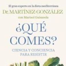 Libros: ¿QUÉ COMES?: CIENCIA Y CONCIENCIA PARA RESISTIR. Lote 218514632