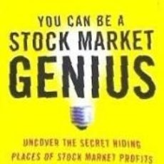 Libros: YOU CAN BE A STOCK MARKET GENIUS: UNCOVER THE SECRET HIDING PLACES OF STOCK MARKET PROFITS. Lote 218770605