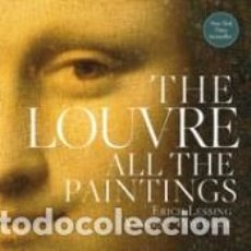 Libros: THE LOUVRE: ALL THE PAINTINGS. Lote 218779325