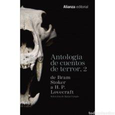 Libros: ANTOLOGÍA DE CUENTOS DE TERROR, 2. Lote 218849747