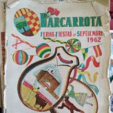 Libros: LIBRO DE FERIAS Y FIESTAS DE BARCARROTA. AÑO 1962.. Lote 218878752