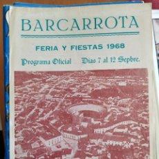 Libros: PROGRAMA OFICIAL DE FERIAS Y FIESTAS DE BARCARROTA. AÑO 1968.. Lote 218879010
