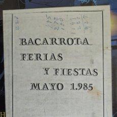 Libros: PROGRAMA OFICIAL DE FERIAS Y FIESTAS DE BARCARROTA. AÑO 1985.. Lote 218891900