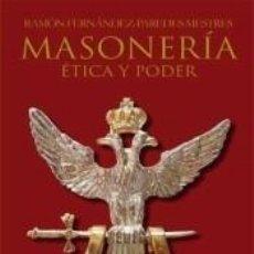 Livros: MASONERÍA: ÉTICA Y PODER. Lote 219365121
