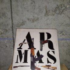 Libros: LIBRO DE ARMAS, MODELOS, CALIBRES, ETC. Lote 219985481