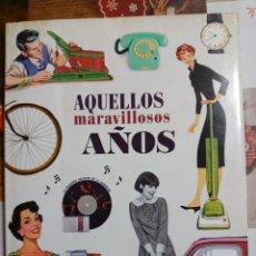 Libros: AQUELLOS MARAVILLOSOS AÑOS. Lote 220796115