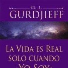 Libri: LA VIDA ES REAL SOLO CUANDO «YO SOY». Lote 220948685