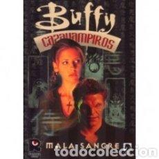 Libros: BUFFY CAZAVAMPIROS. MALA SANGRE. Lote 221776286
