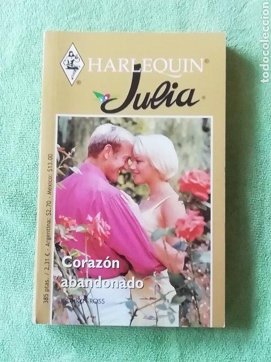 HARLEQUIN JULIA.. CORAZÓN ABANDONADO (Libros Nuevos - Ocio - Otros)