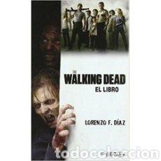 Libros: THE WALKING DEAD- EL LIBRO. Lote 222094941