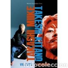 Libros: TAKASHI MIIKE / TAKASHI KITANO: VIOLENCIA Y TRADICIÓN. Lote 222095123