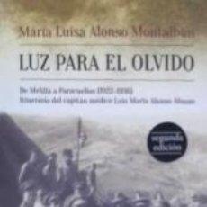 Libros: LUZ PARA EL OLVIDO. Lote 222282042