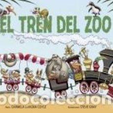 Libros: EL TREN DEL ZOO. Lote 222423151