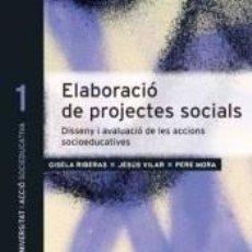 Libros: ELABORACIÓ DE PROJECTES SOCIALS. Lote 222423271