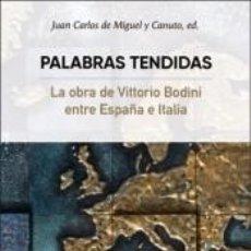 Libros: PALABRAS TENDIDAS. Lote 222423287