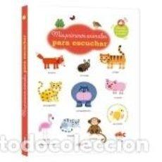 Libros: MIS PRIMEROS ANIMALES PARA ESCUCHAR. Lote 222430802