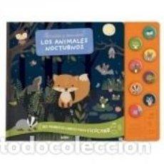 Libros: ESUCHA Y DESCUBRE. LOS ANIMALES NOCTURNOS. Lote 222430822
