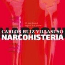 Libros: NARCOHISTERIA. Lote 222430832