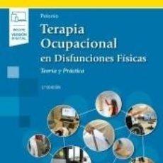 Libros: TERAPIA OCUPACIONAL EN DISFUNCIONES FÍSICAS (INCLUYE VERSIÓN DIGITAL). Lote 222439517