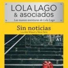 Libros: LOLA LAGO & ASOCIADOS - SIN NOTICIAS.. Lote 222439521