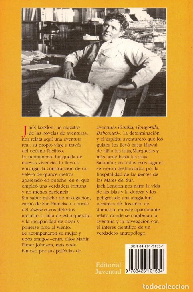 Libros: EL CRUCERO DEL SNARK de JACK LONDON - EDITORIAL JUVENTUD, 2000 (NUEVO) - Foto 2 - 222453720
