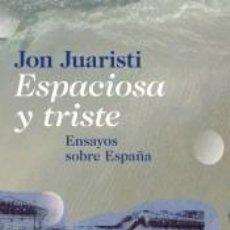 Libros: ESPACIOSA Y TRISTE. Lote 222526833
