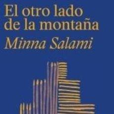 Libros: EL OTRO LADO DE LA MONTAÑA. Lote 222655422
