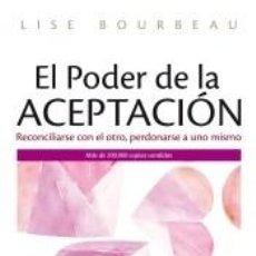 Libros: EL PODER DE LA ACEPTACIÓN. Lote 222661903
