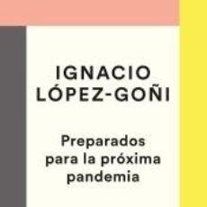 Libros: PREPARADOS PARA LA PRÓXIMA PANDEMIA. Lote 222661912