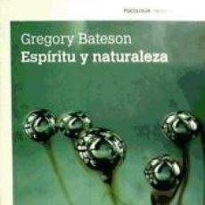 Libros: ESPÍRITU Y NATURALEZA. Lote 222752848