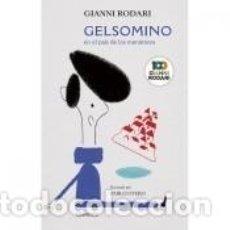 Libros: GELSOMINO EN EL PAÍS DE LOS MENTIROSOS. Lote 222752852