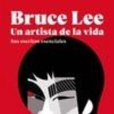 Libros: BRUCE LEE. UN ARTISTA DE LA VIDA. Lote 222752878