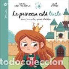 Libros: LA PRINCESA ESTÁ TRISTE. Lote 222752890
