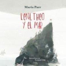 Libros: LENA, THEO Y EL MAR. Lote 222781987