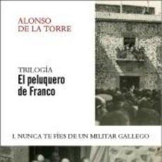 Libros: EL PELUQUERO DE FRANCO. Lote 222793278