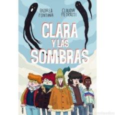 Libros: CLARA Y LAS SOMBRAS. Lote 222800215