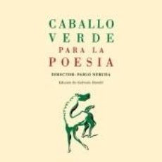 Libros: CABALLO VERDE PARA LA POESÍA. Lote 222831405