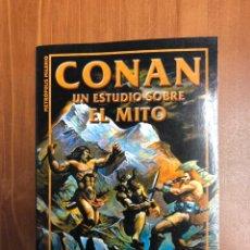 Libros: CONAN. EL ESTUDIO SOBRE EL MITO. Lote 222875021