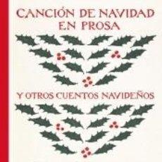 Livros: CANCIÓN DE NAVIDAD EN PROSA Y OTROS CUENTOS NAVIDEÑOS. Lote 224853271