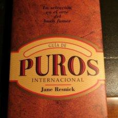 Libros: GUIA DE PUROS INTERNACIONA. AUTOR: JANE RESNICK. ARTE DEL BUEN FUMADOR.KONEMANN 1997. Lote 225157043