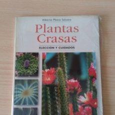 Libros: PLANTAS GRASAS. ELECCIÓN Y CUIDADOS. ALBERTO MASSA SALUZZO. NUEVO. Lote 226214331