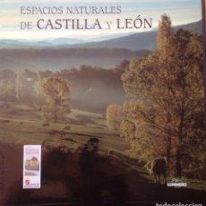 Libros: ESPACIOS NATURALES DE CASTILLA Y LEÓN. Lote 226231280